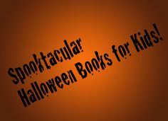 Post image for Not-so-scary Halloween reads for kids!