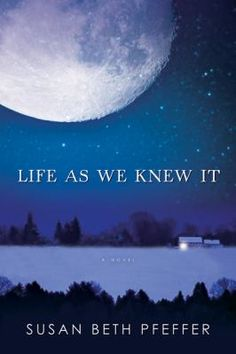 Life As We Knew It by Susan Beth Pfeffer (Grades 6 & up). Through journal entries sixteen-year-old Miranda describes her family's struggle to survive after a meteor hits the moon, causing worldwide tsunamis, earthquakes, and volcanic eruptions. First in a quartet.
