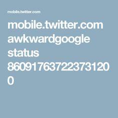 mobile.twitter.com awkwardgoogle status 860917637223731200