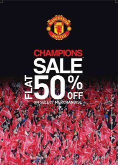 Manchester United Apparels Champions Sale - Flat 50% off on Select Merchandise at Manchester united, High Street Phoenix, Lower Parel   Deals, Sales, Offers, Discounts in Mumbai   mallsmarket.com