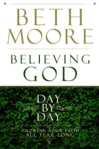 Believing God Day by Day: Growing Your Faith All Year Long eBook: Beth Moore: Kindle Store I Love Books, Good Books, Books To Read, Beth Moore Bible Study, Beth Moore Quotes, Bible Study Group, Love The Lord, God First, Book Authors