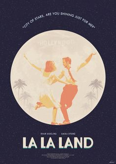City of Stars - La La Land Poster by edwardjmoran.deviantart.com on @DeviantArt
