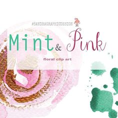 Pretty watercolor clip art in pink & mint colors with gold effect... #pretty  #clipart #watercolor #paint #flower #floral #rose #mint #pink #design #graphicdesign #diy #creative #craft #gold #beautiful #designer #planner #scrapbook #art