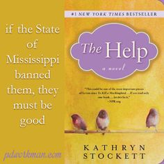 """""""I always order the banned books from a black market dealer in California, figuring if the State of Mississippi banned them, they must be good.""""   Kathryn Stockett, The Help  Excerpt from The Help @kathrynstockett #teasertuesday #thehelp #amereading https://wp.me/p3Nz8P-17y"""