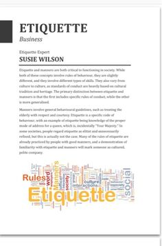 Susie Wilson- Etiquette Expert Founder and Director Antoinette Champagne Finishing School.: Scholars across communication disciplines have emphasised the vital role of etiquette in international business management.