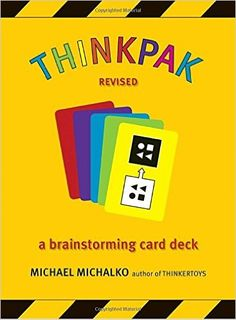 Thinkpak brainstorming card deck by Michael Michalko Deck Of Cards, Card Deck, Sr1, Price Book, Creative Thinking, Design Thinking, Tool Design, Thought Provoking, Reading Online