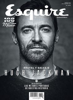 New Contour cover of Hugh Jackman for Esquire Mexico photographed by John Russo