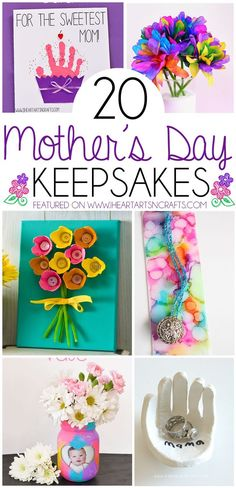 20 Mother's Day Keepsake Gifts That Kids Can Make  #mothersday