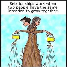 Relationships work when two people have the same intention to grow together. Quotes Mind, Quotes Thoughts, Positive Quotes, Motivational Quotes, Inspirational Quotes, Motivational Pictures, Positive Mindset, Islamic Quotes, Pictures With Deep Meaning