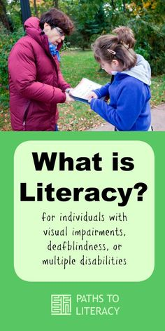 What does literacy mean for children who are blind, low vision, deafblind or multiply disabled?