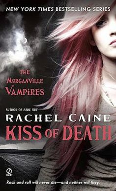 Kiss of Death #8 by Rachel Caine