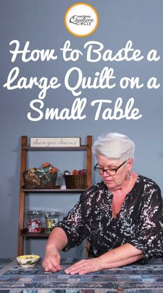 Basting a quilt can be difficult to do it you do not have enough table or floor space to lay out the entire quilt. Heather Thomas shows you how to baste a large quilt on a table that is smaller than the quilt by using clamps and only pinning in the areas she plans to quilt.