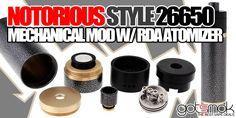 Notorious Style 26650 Mod $28.42 | GOTSMOK.COM