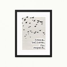 "Print ""dream.believe.do.repeat."" DIN A 4 von Fotos&Illustrationen by TreeChild auf DaWanda.com"