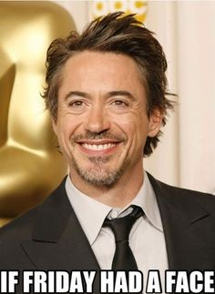 RDJ. The more you think about it the funnier it gets.....