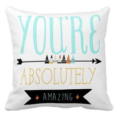 Pillow Cover You're Absolutely Amazing by Jolie Marche on Etsy