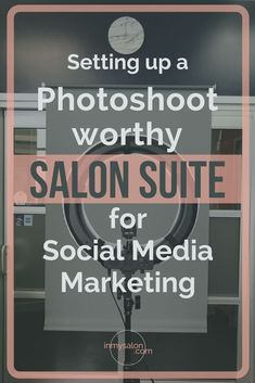 Setting up a photoshoot worthy #salonsuite for #socialmediamarketing. This article takes you through the 4 things you MUST do or have! #salonmarketing | Salon Marketing | Social Media Marketing | Salon Photography | Salon Suite | Salon Studio | Salon Business | Salon Suite Decor >> inmysalon.com