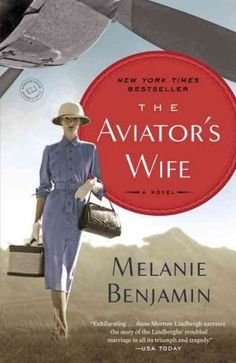 The Aviator's Wife - Very interesting read, gives insight into Lindbergh the man & the woman that loved him.