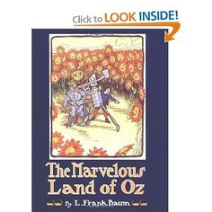 Amazon.com: The Marvelous Land of Oz (9780688054397): L. Frank Baum, John R. Neill: Books