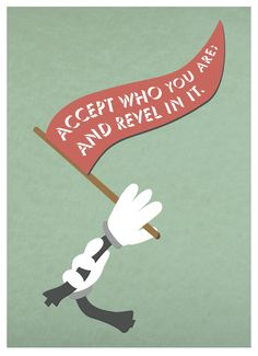 """Quote nr. 13  """"Accept who you are; and revel in it.""""  Mitch Albom"""