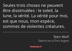 Citation Teen Wolf, Citations Film, Teen Wolf Stiles, Some Words, Texts, Poems, Love You, Quotes, Movies