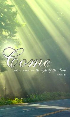 -Isaiah 2:5