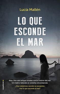 Carmen en su tinta: Reseña: Lo que esconde el mar de Lucía Mallén (Roc... I Love Reading, Romans, Audiobooks, Ebooks, This Book, My Love, Movie Posters, Ibiza, Kindle