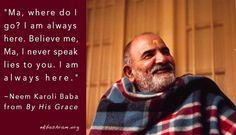 nkbashram.org Great Quotes, Inspirational Quotes, Deep Quotes, Neem Karoli Baba, Krishna Leela, Where Do I Go, Nainital, Mind Body Soul