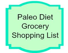 Paleo Diet Grocery Shopping List @ Rachael McVicker