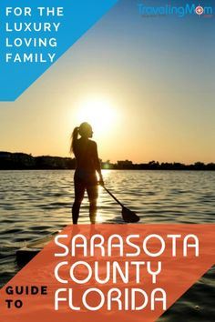 Sarasota County, Florida offers so much for everyone.  The perfect family vacation and lots of luxury.