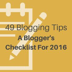 This is your actionable checklist for blog improvements in the year ahead. The 49 tips listed take you through aspects like design, structure, SEO, or social.