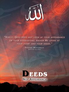 Allah looks at your heart and your deeds...