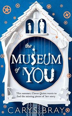 The Museum of You by Carys Bray…