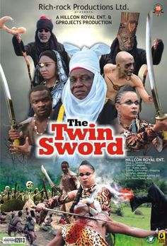 """Here's the movie poster for the highly anticipated """"The Twin Sword Nigerian movie"""". The film stars late legendary actor Chief Justus Esiri, Alex Usifo, Ibinabo Fiberesima, Emmanuel Frank, Sugar Chika Asoegwu, Tony Goodman, among others. Nollywood is indeed improving! Read more here:  http://www.nigeriamovienetwork.com/articles/read-the-twin-sword-nigerian-movie-synopsis-movie-poster-video-teaser_585.html (Nigerian Movies Online)."""