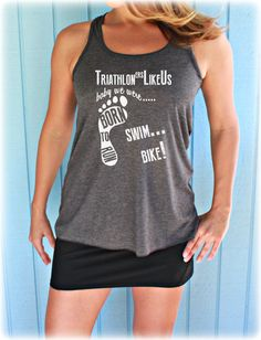 Triathlon Race Tank Top. First Triathlon. Triathlon training. Fitness Motivation. Triathloners Like Us. Womens Workout Clothing.