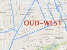 Neighborhood Snapshot: Oud-West - Awesome Amsterdam