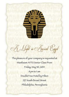 A Night in Ancient Egypt - Egyptian Prom Invitation 2   Flickr - Photo Sharing!