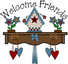 welcome friends country art Arte Country, Pintura Country, Country Decor, Bird Houses Painted, Hello Welcome, Country Paintings, Cute Clipart, Pretty Art, Photoshop Elements
