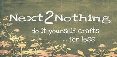 Next 2 Nothing Crafts