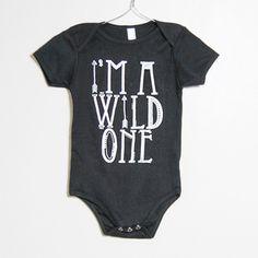 I'm a Wild One Onsie