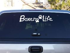 Decals By Us - Boxer Life Decal, $4.00 (http://www.decalsbyus.com/boxer-life-decal/)
