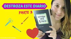 Destroza este diario (parte3) Your creative channel