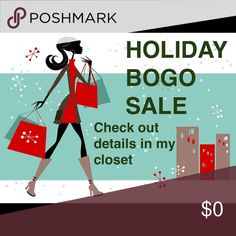 Sale for the holidays starts now! Everything BOGO Other