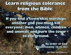 Religion tolerance - Christian style (from the Bible) - How do you make an atheist? Have him or her read the Bible. Atheist Quotes, Atheist Humor, Religious Quotes, Religion Humor, Atheist Agnostic, Religious Tolerance, Secular Humanism, Losing My Religion, Religious People
