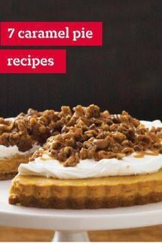 7 Caramel Pie Recipe 7 Caramel Pie Recipes  These ridiculously...  7 Caramel Pie Recipe 7 Caramel Pie Recipes  These ridiculously scrumptious caramel pie recipes are mash-ups with other illustrious pies including chocolate banana cream peanut butter apple and even holiday-perfect pumpkin pies. Recipe : http://ift.tt/1hGiZgA And @ItsNutella  http://ift.tt/2v8iUYW