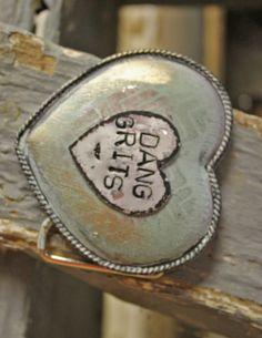 (http://www.dangchicks.com/product/new-arrivals/handmade-belt-buckle-dang-grits/)