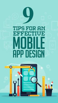 9 Tips For An Effective Mobile App Design Web Design Trends, App Design, Writing Code, User Flow, Ui Patterns, Mobile Ui Design, User Experience Design, Information Design, Ui Elements