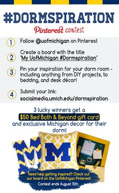 We are thrilled to announce our latest #PinterestContest! Check out our blog to find out how to enter! #UMDormspiration #Dormspiration @uofmichigan #DormDIY #PintoWin