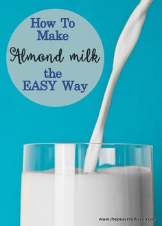 Learn how to make almond milk the easy way with this simple tutorial!  Allergy free living the easy way! the