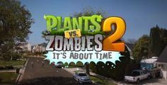 """Game Plants vs Zombies 2 """"It's About Time"""""""